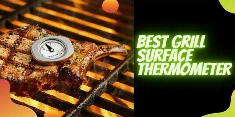 Best Grill Surface Thermometer