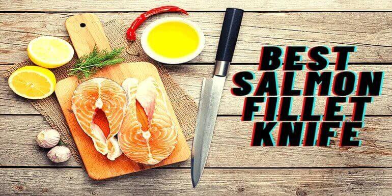 Best Salmon Fillet Knife